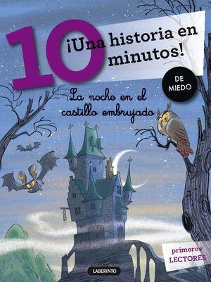 ¡UNA HISTORIA EN 10 MINUTOS! LA NOCHE EN EL CASTILLO EMBRUJADO