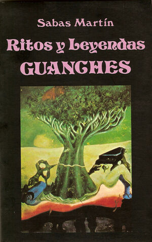 RITOS Y LEYENDAS GUANCHES.