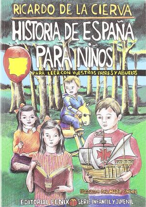 HISTORIA DE ESPAÑA PARA NIÑOS