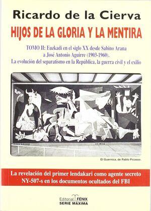 HIJOS DE LA GLORIA Y LA MENTIRA (TOMO 2)