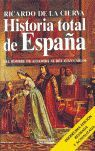 HISTORIA TOTAL DE ESPAÑA