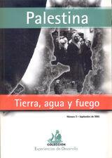 PALESTINA: TIERRA, AGUA Y FUEGO