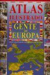 ATLAS ILUSTRADO GENTE DE EUROPA