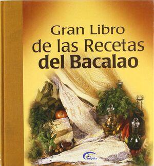 GRAN LIBRO DE LAS RECETAS DE BACALAO
