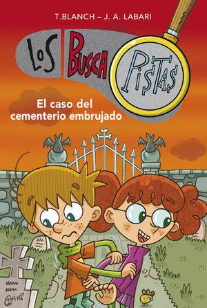 EL CASO DEL CEMENTERIO EMBRUJADO (SERIE LOS BUSCAPISTAS 4)