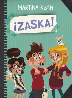 ¡ZASKA! (SERIE ¡ZASKA! 1)