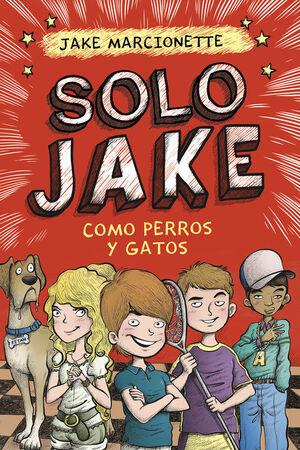 COMO PERROS Y GATOS (SOLO JAKE 2)