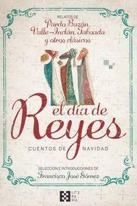 EL DA DE REYES. CUENTOS DE NAVIDAD