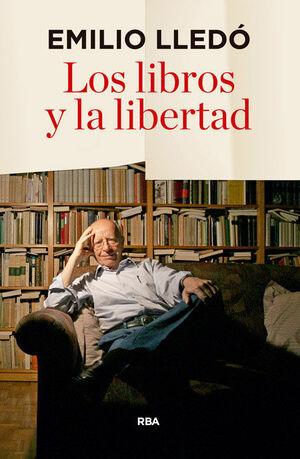 LOS LIBROS Y LA LIBERTAD