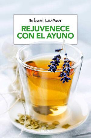REJUVENECE CON EL AYUNO