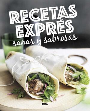 RECETAS EXPRÉS SANAS Y SABROSAS