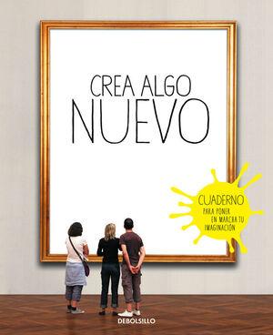 CREA ALGO NUEVO
