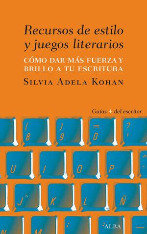 RECURSOS DE ESTILO Y JUEGOS LITERARIOS