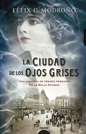 LA CIUDAD DE LOS OJOS GRISES