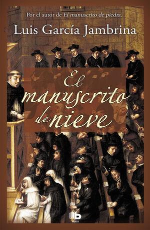 EL MANUSCRITO DE NIEVE (LOS MANUSCRITOS 2)
