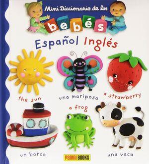 MINIDICCIONARIO DE LOS BEBES ESPAÑOL - INGLES