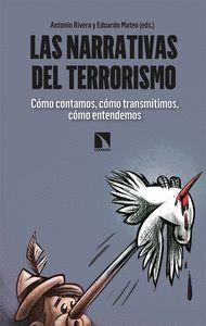 LAS NARRATIVAS DEL TERRORISMO
