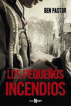 LOS PEQUEÑOS INCENDIOS
