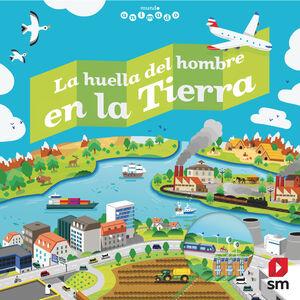 LA HUELLA DEL HOMBRE EN LA TIERRA