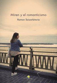 MIREN Y EL ROMANTICISMO