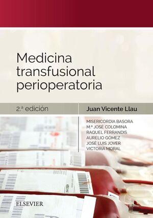 MEDICINA TRANSFUSIONAL PERIOPERATORIA (2ª ED.)
