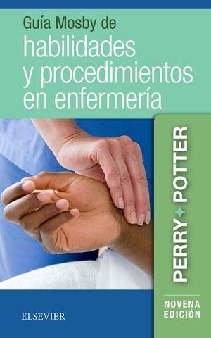 GUÍA MOSBY DE HABILIDADES Y PROCEDIMIENTOS EN ENFERMERÍA (9ª ED.)