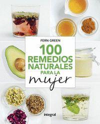 100 REMEDIOS NATURALES PARA LA MUJER