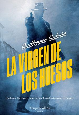 LA VIRGEN DE LOS HUESOS