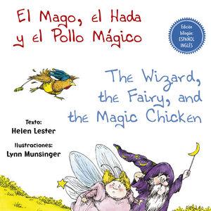EL MAGO, EL HADA Y EL POLLO MÁGICO - THE WIZARD, THE FAIRY, AND THE MAGIC CHICKE