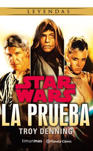STAR WARS LA PRUEBA (NOVELA)