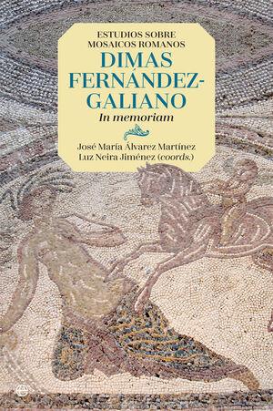 ESTUDIOS SOBRE MOSAICOS ROMANOS. DIMAS FERNÁNDEZ-GALIANO