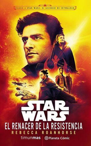 STAR WARS RESISTANCE REBORN (NOVELA EPISODIO IX)