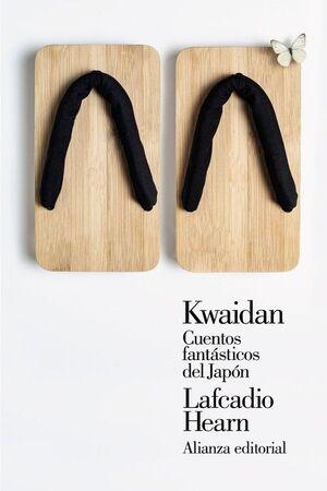KWAIDAN.CUENTOS FANTÁSTICOS DE JAPÓN