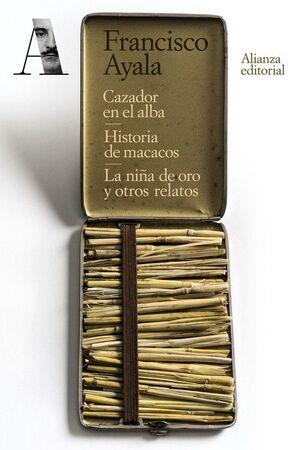 CAZADOR EN EL ALBA. HISTORIA DE MACACOS. LA NIÑA DE ORO Y OTROS R