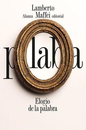 ELOGIO DE LA PALABRA