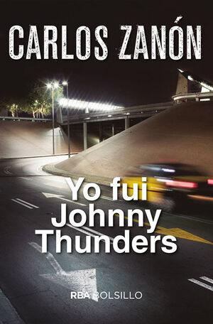 YO FUI JOHNNY THUNDERS (BOLSILLO)