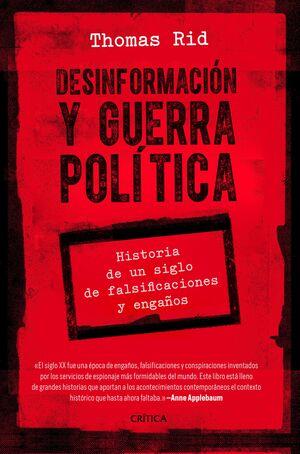 DESINFORMACIÓN Y GUERRA POLÍTICA