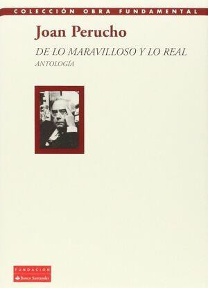 DE LO MARAVILLOSO Y LO REAL