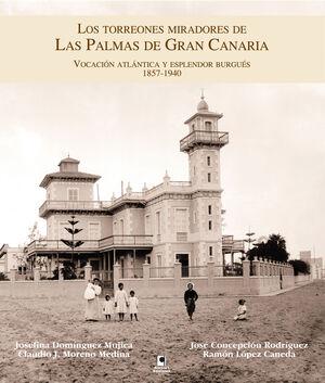 LOS TORREONES MIRADORES DE LAS PALMAS DE GRAN CANARIA