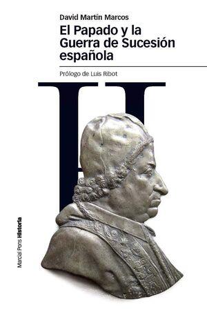 PAPADO Y LA GUERRA DE SUCESIÓN ESPAÑOLA, EL