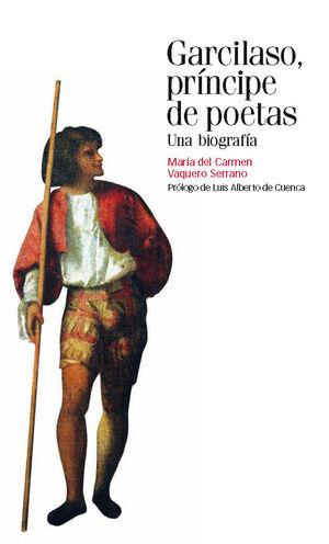 GARCILASO, PRINCIPE DE POETAS
