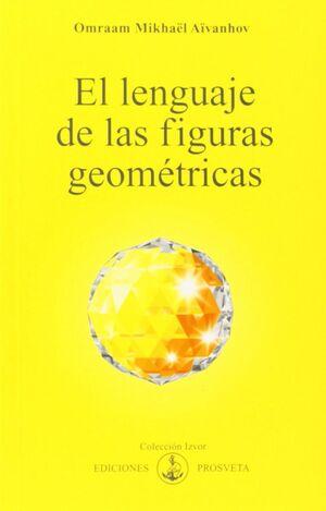 EL LENGUAJE DE LAS FIGURAS GEOMÉTRICAS