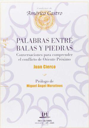 PALABRAS ENTRE BALAS Y PIEDRAS