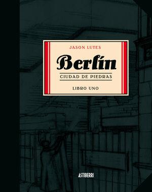 BERLÍN 1. CIUDAD DE PIEDRAS