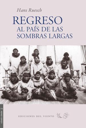 REGRESO AL PAÍS DE LAS SOMBRAS LARGAS