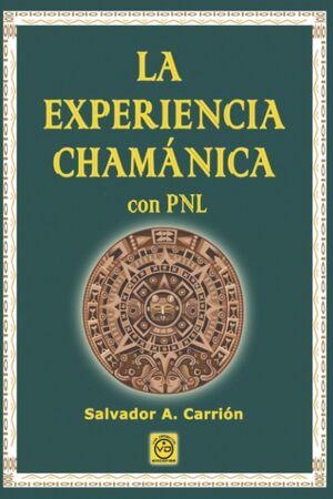 EXPERIENCIA CHAMANICA CON PNL,LA