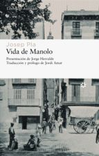 VIDA DE MANOLO CONTADA POR ÉL MISMO