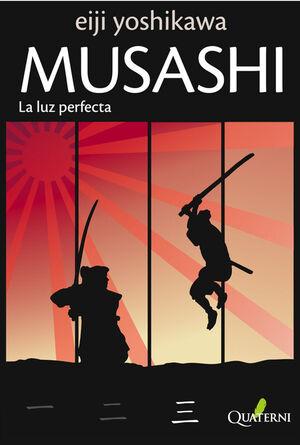 MUSASHI 3. LA LUZ PERFECTA