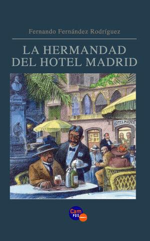 LA HERMANDAD DEL HOTEL MADRID