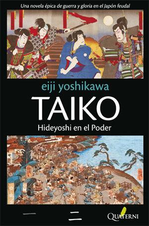 TAIKO II. HIDEYOSHI EN EL PODER
